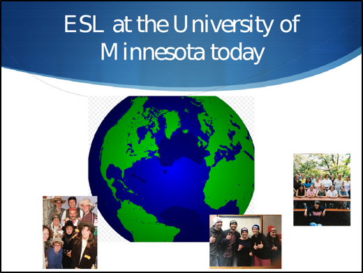 ESL at the University of Minnesota Today